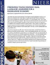 Policy Brief - Preparing Young Hispanic Dual Language Learners for a Knowledge Economy