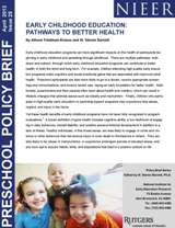 Early Childhood Education: Pathways to Better Health